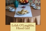 http://temp_thoughts_resize.s3.amazonaws.com/e6/6cacd0f07111e4ac5b2d7224a50809/Lelah-O_Laughlin_-Hired-Girl-cover.jpg